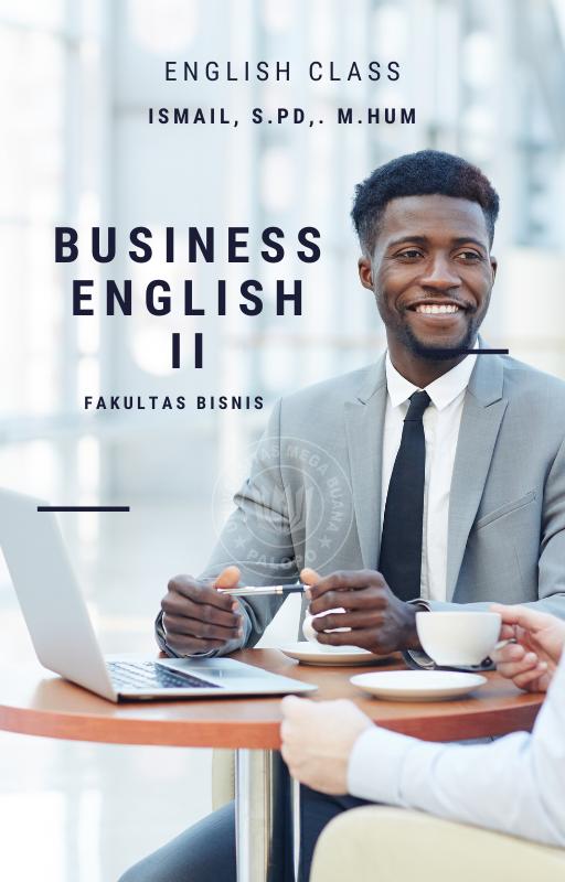 Bahasa Inggris II FAKULTAS BISNIS