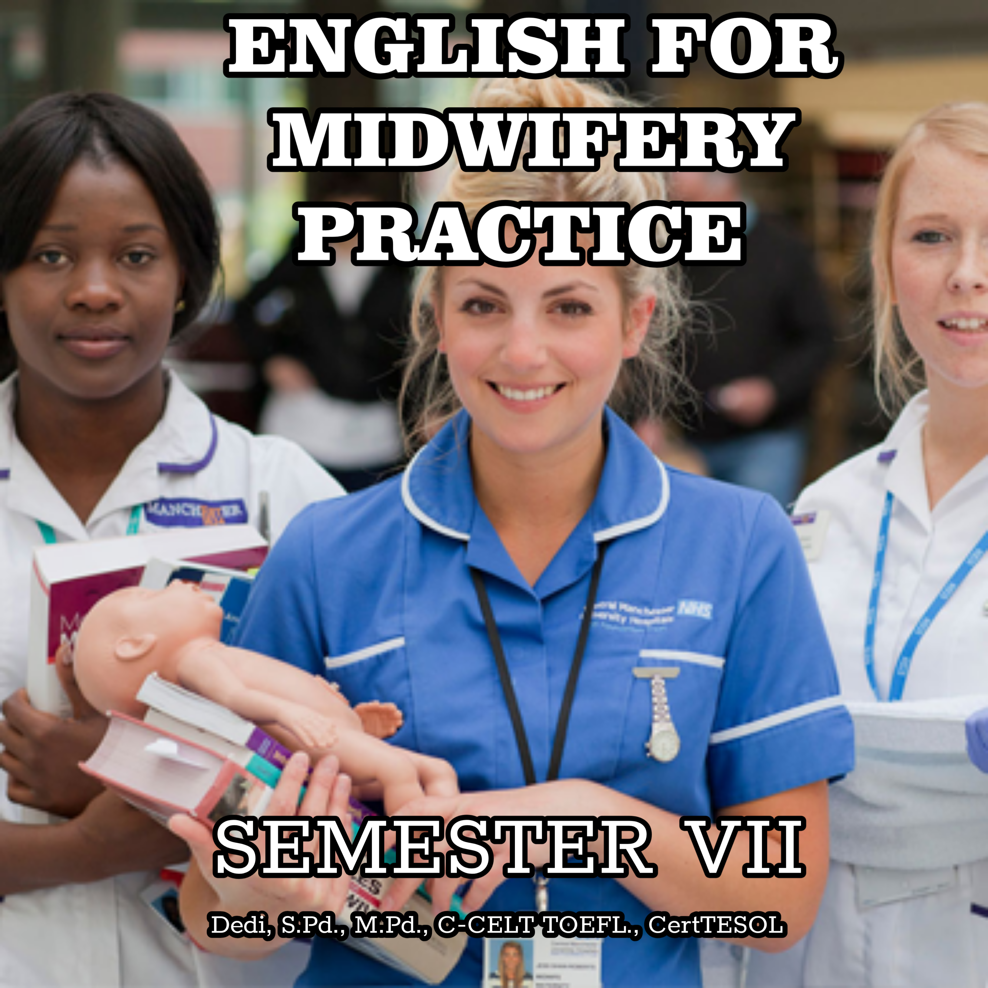 ENGLISH FOR MIDWIFERY PRACTICE _SEMESTER VII